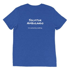 Solvitur Ambulando on back of shirt