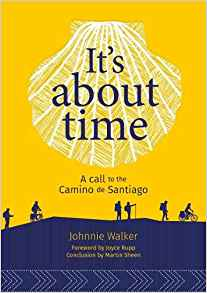 It's It's About Time: A Call to the Camino de Santiago