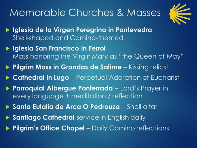 Some of my favorite churches along different Camino routes