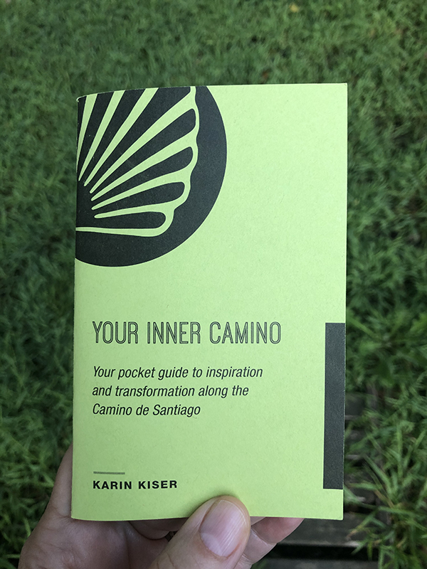 Karin Kiser's book, Your Inner Camino