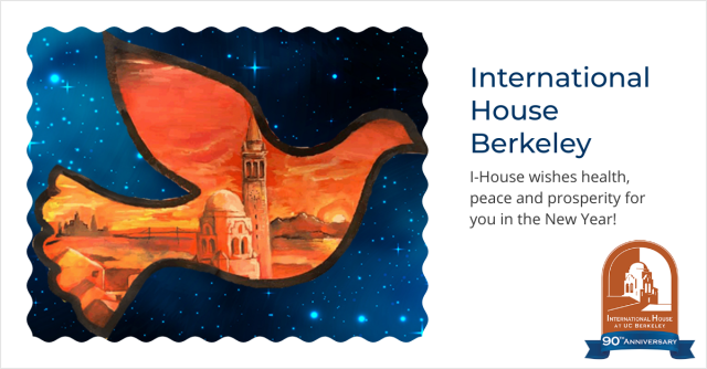 I-House wishes health, peace and prosperity for you in the New Year